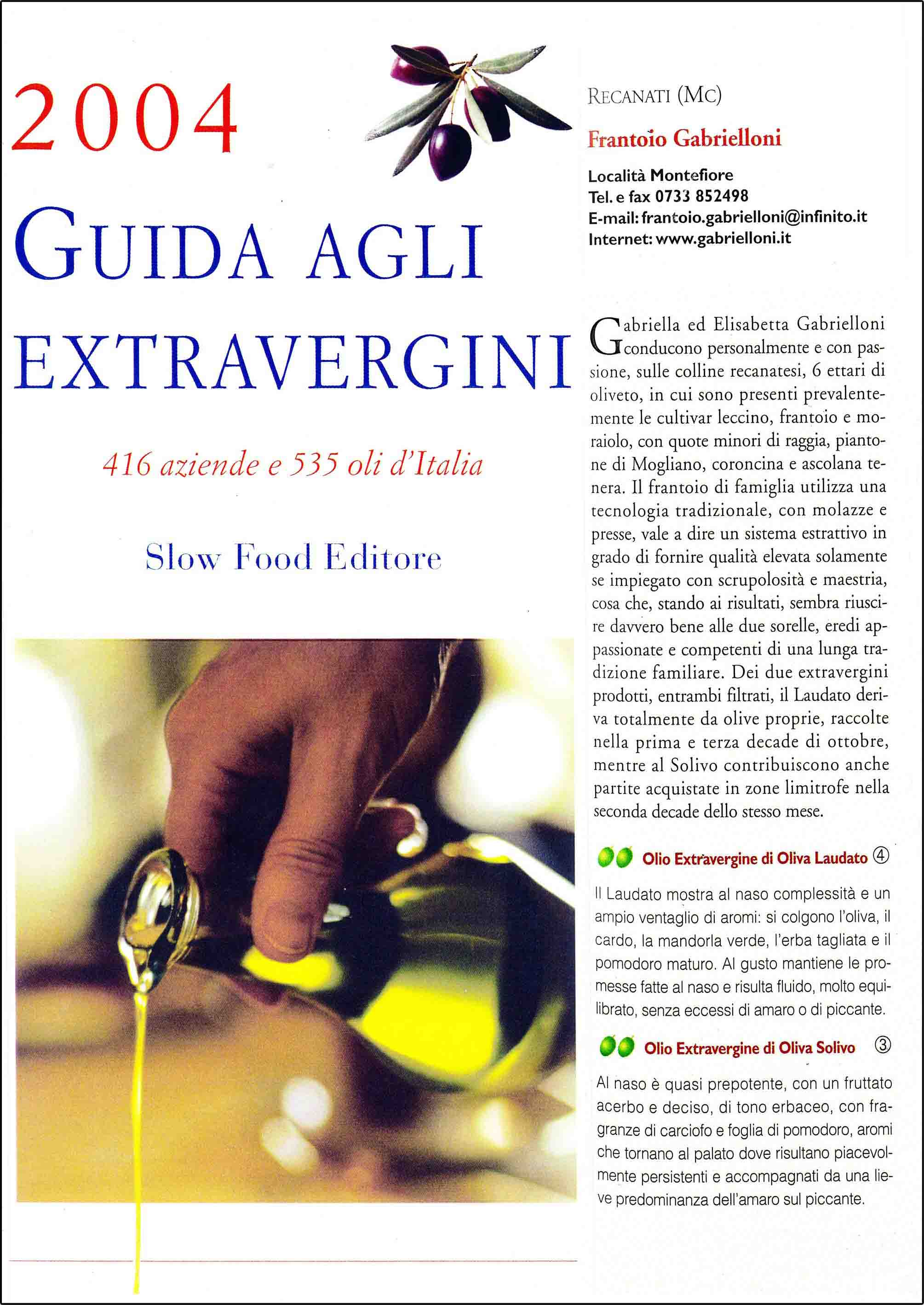 Slow Food Guide to Extra Virgin Olive Oils 2004