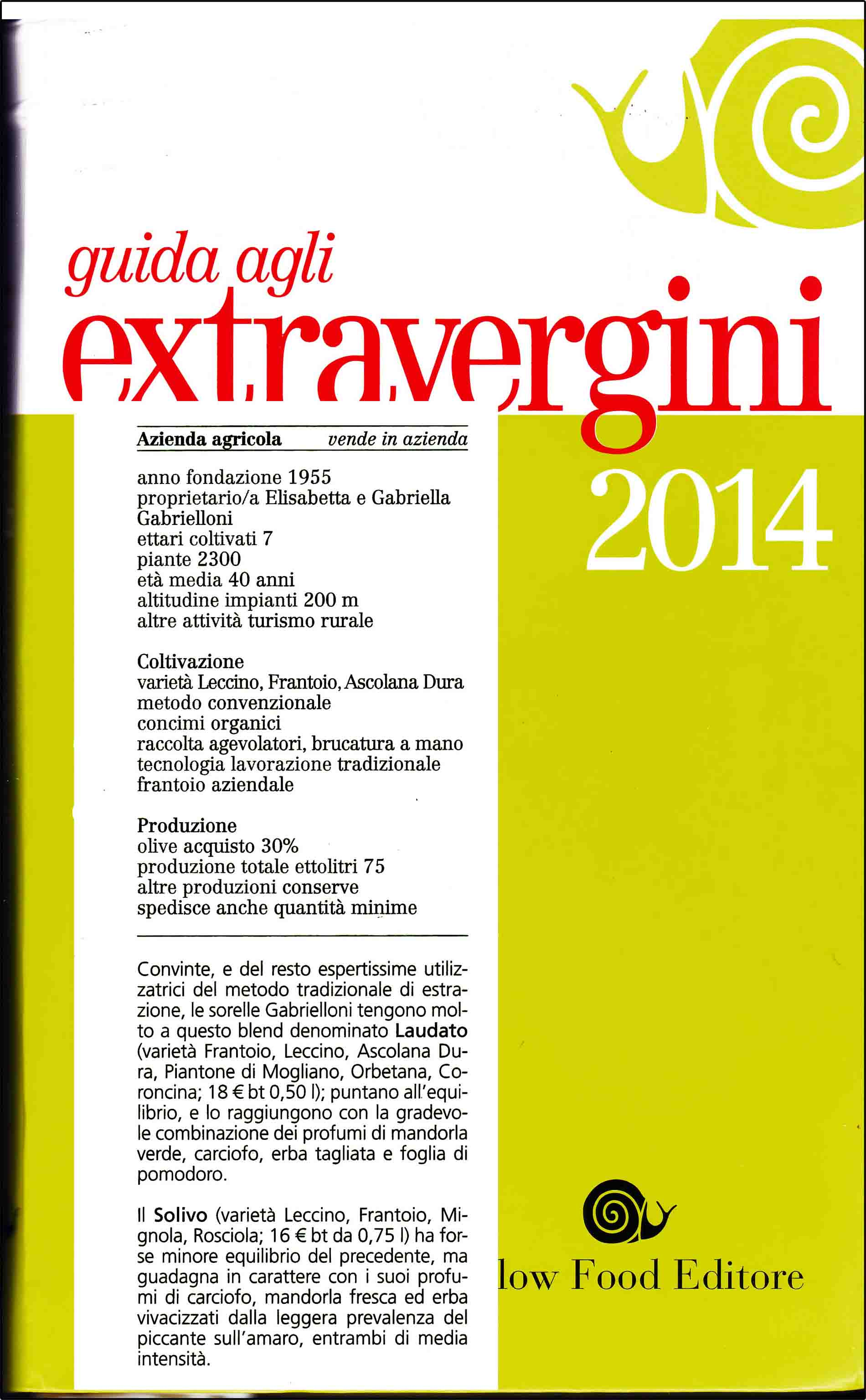 Slow Food Guide to Extra Virgin Olive Oils 2014